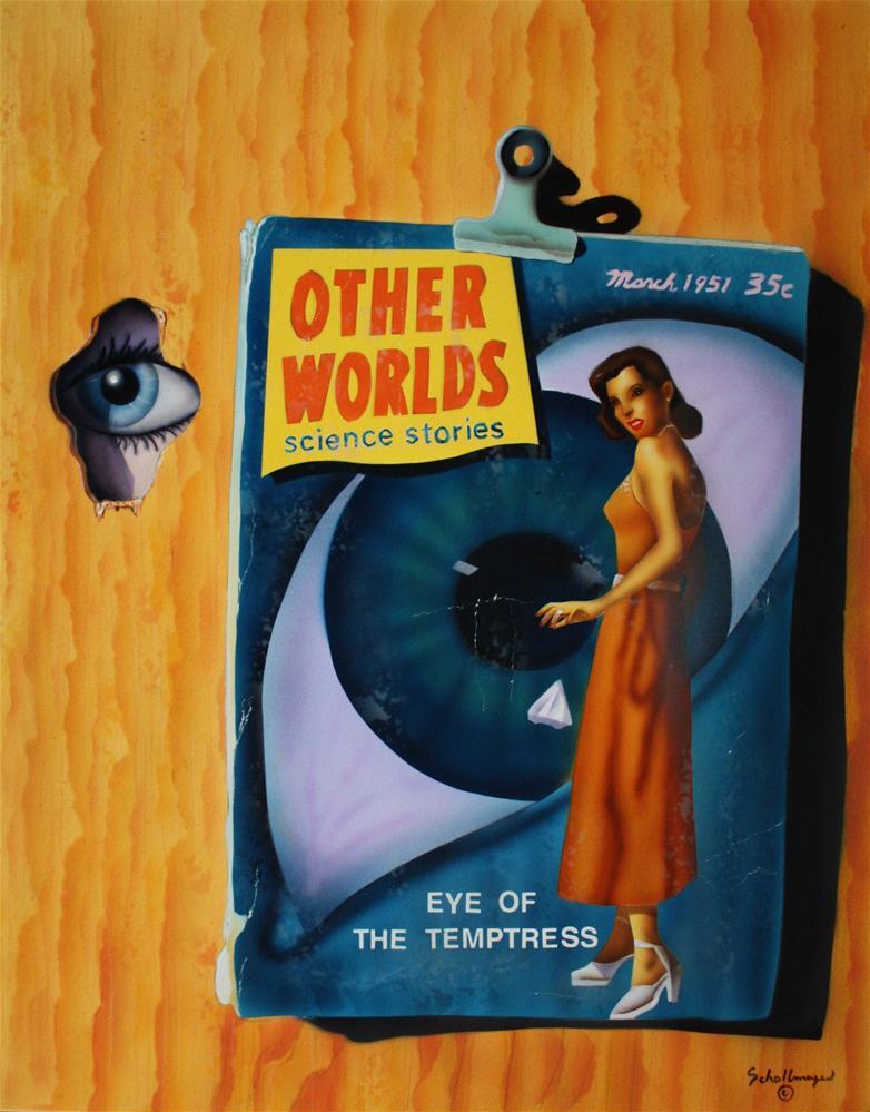 """Eye Of The Temptress"" original fine art by Fred Schollmeyer"