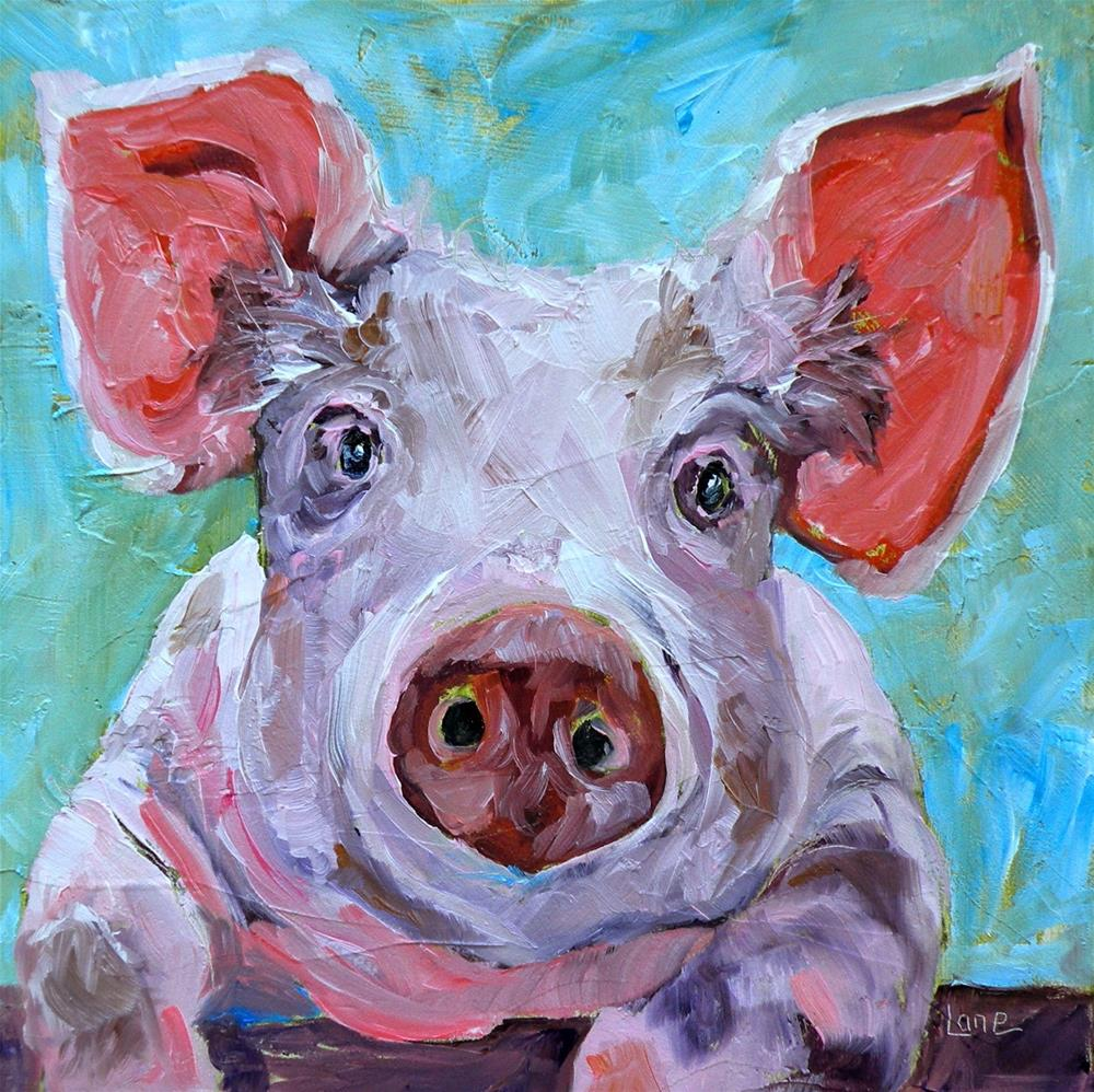"""""""PETE THE PIG 11/100 © SAUNDRA LANE GALLOWAY  VOTE FOR YOUR FAVORITE IN 1-10!!"""" original fine art by Saundra Lane Galloway"""