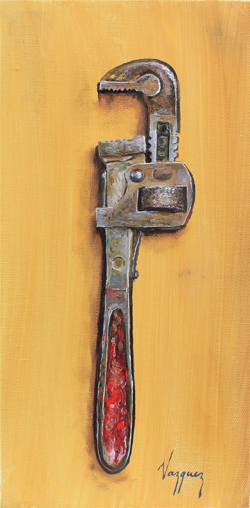 """That old wrench"" original fine art by Marco Vazquez"