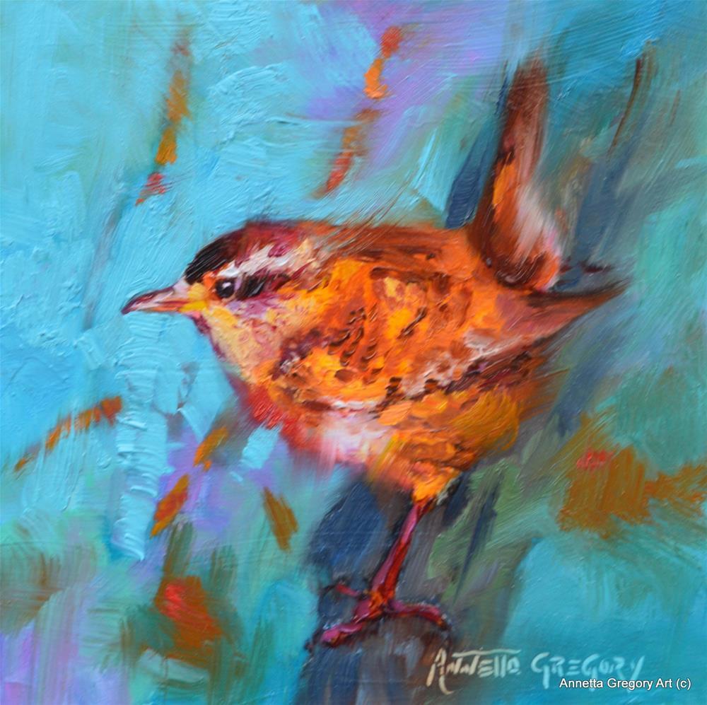 """""""Little Wren"""" original fine art by Annetta Gregory"""