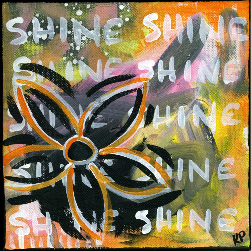 """SHINE"" original fine art by Kali Parsons"