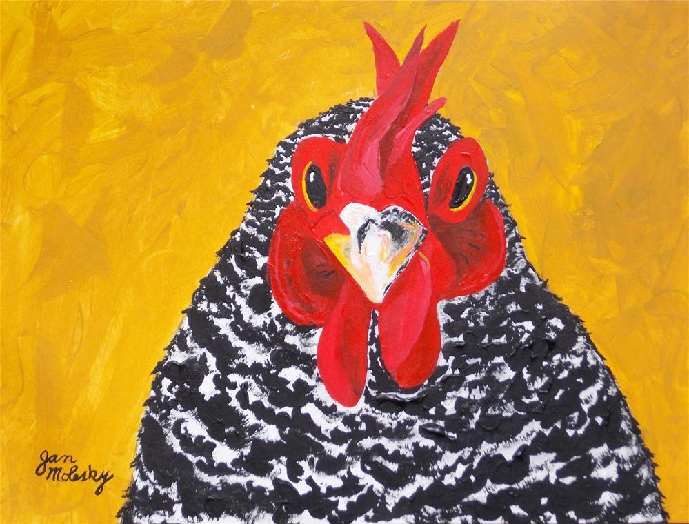 """Who Me? Chicken?"" original fine art by Jan Molesky"