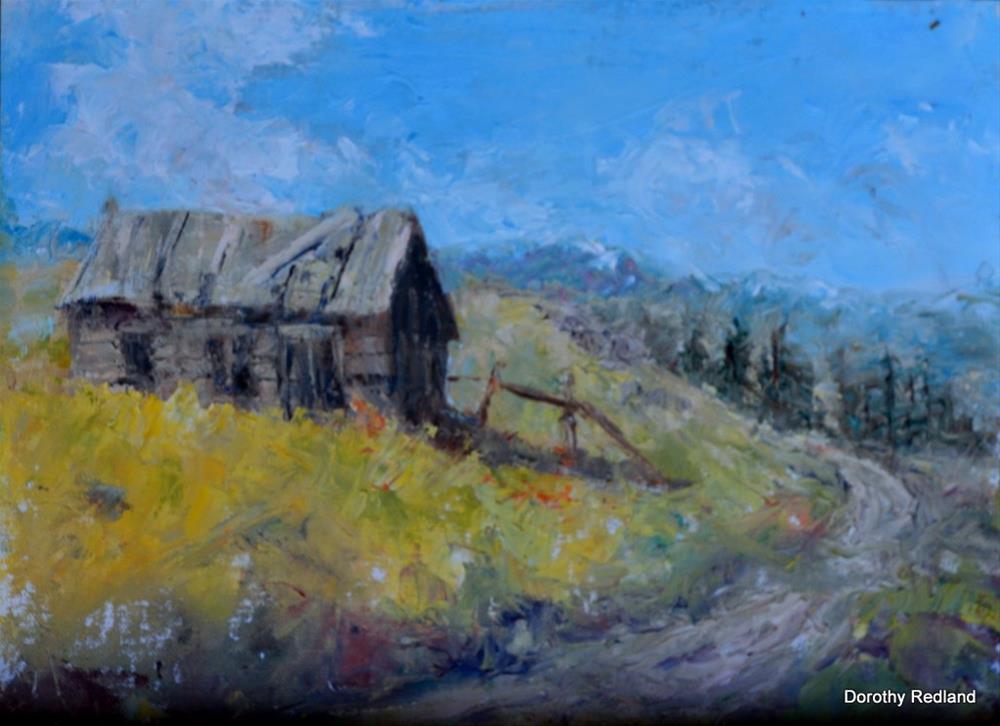 """""""Walkers old homestead"""" original fine art by Dorothy Redland"""
