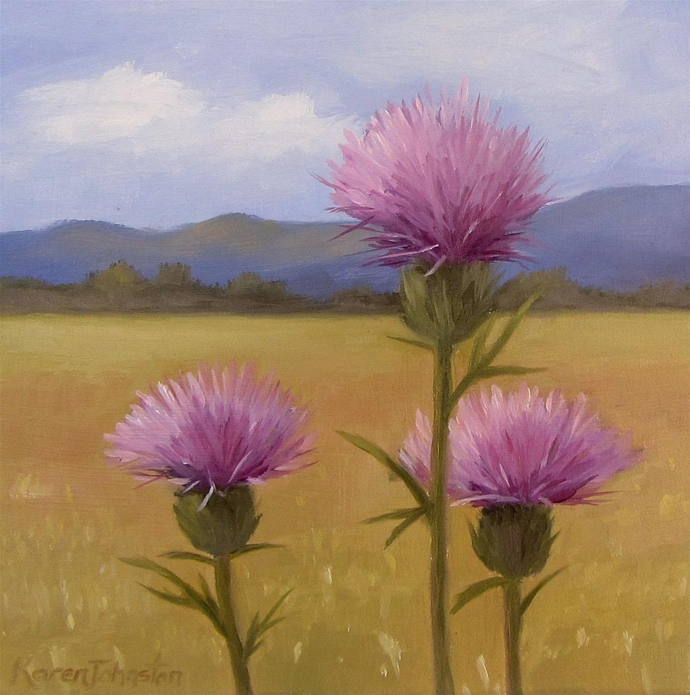 """""""Thistles- Winner"""" original fine art by Karen Johnston"""