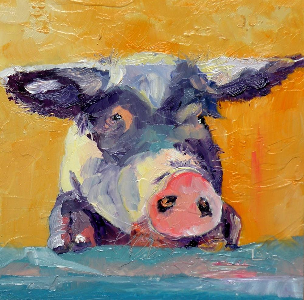 """""""P DITTY - A PIG ORIGINAL OIL ON 4X4 PANEL and some fun things...© SAUNDRA LANE GALLOWAY"""" original fine art by Saundra Lane Galloway"""