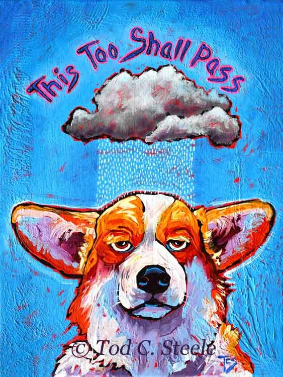 """This Too Shall Pass by Tod C. Steele"" original fine art by Tod Steele"