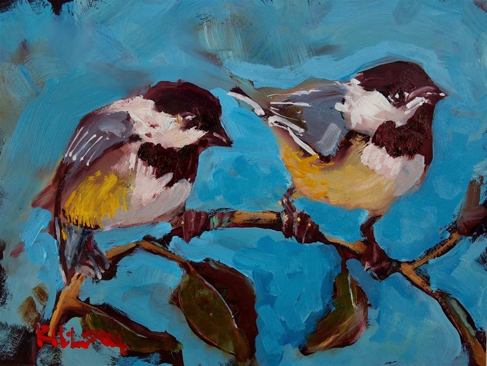 """Chickadees"" original fine art by Rick Nilson"