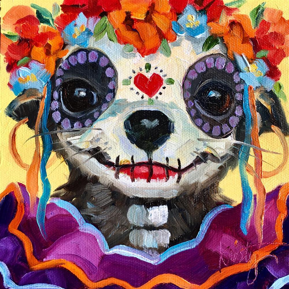 """""""DIA DE LA CHIHUAHUA """" original fine art by Kristy Tracy"""