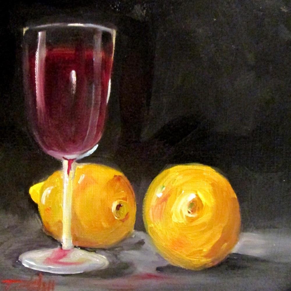 """Lemons and Wine"" original fine art by Delilah Smith"