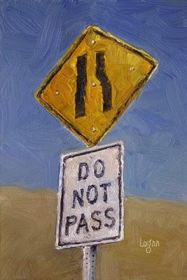 """""""Agua Dulce Do Not Pass Sign"""" original fine art by Raymond Logan"""