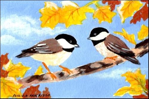 """""""Chickadees in Autumn"""" original fine art by Patricia Ann Rizzo"""
