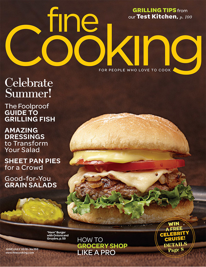 Fine Cooking Magazine - June/July 2018