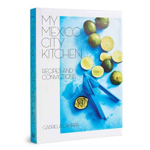 My Mexico City Kitchen cookbook