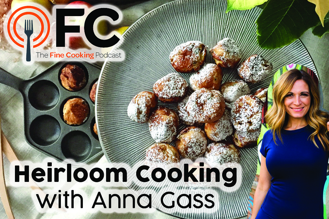 Podcast Episode 21: Heirloom Cooking with Anna Gass
