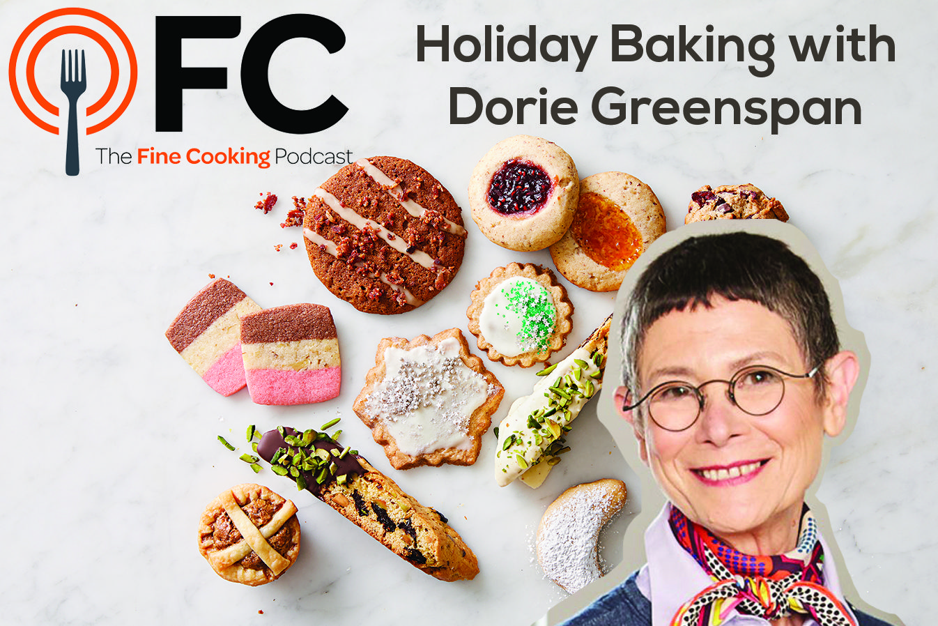 Podcast Episode 24: Holiday Baking with Dorie Greenspan