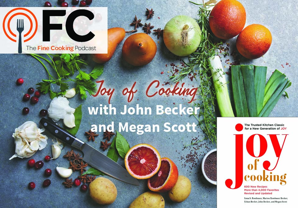 Podcast Episode 27: Joy of Cooking with John Becker and Megan Scott