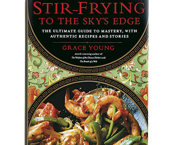 Stir Frying To The Skys Edge The Ultimate Guide To Mastery With