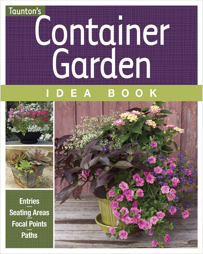 Ordinaire Container Garden Idea Book