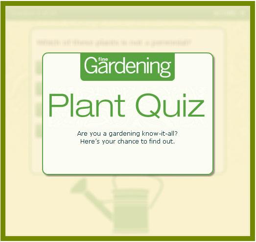 Test your gardening IQ - FineGardening