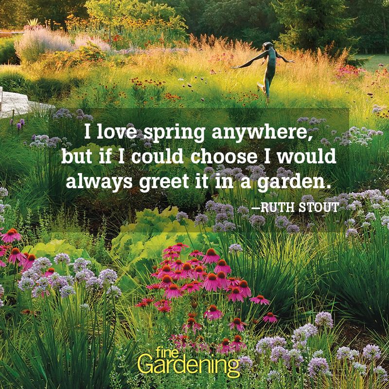 Ten of the Best Spring Quotes , FineGardening