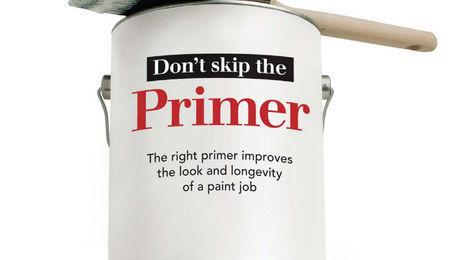 Don't Skip the Primer