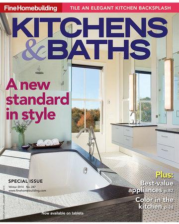 247 Kitchen.Issue 247 Kitchens Baths 2014 Fine Homebuilding