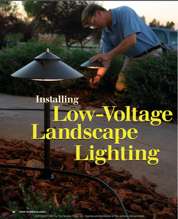 Low voltage landscape lighting fine homebuilding installing landscape lighting is easy as long as you know how to do it correctly the article installing low voltage landscape lighting by cliff popejoy mozeypictures Image collections