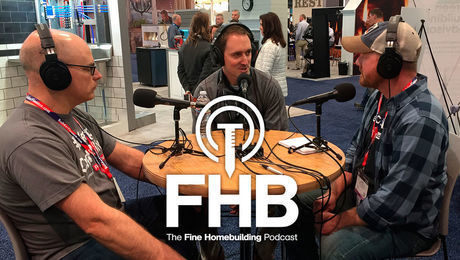 Podcast Episode 165: Live from the Builders' Show: Strong Sheathing Systems  and Show Favorites
