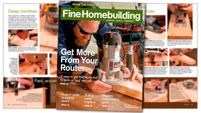 Fine Homebuilding – July 2019, Issue #284