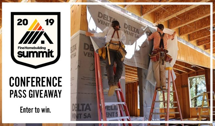 Win a Ticket to the 2019 Fine Homebuilding Summit
