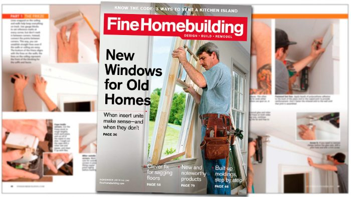 Replacement Windows, Patch a Hardwood Floor, Elevator Retrofit, and More—All in the New Issue of Fine Homebuilding