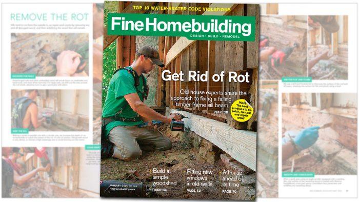 Fine Homebuilding – December 2019, Issue #288
