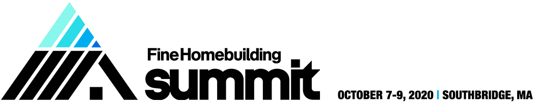 2020 Fine Homebuilding Summit