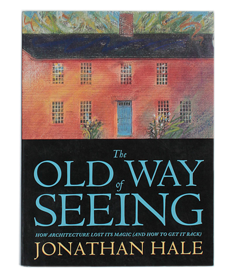 The Old Way of Seeing