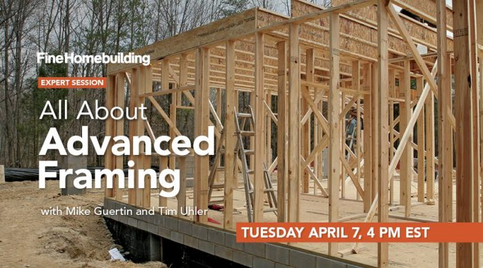 Expert Session: All About Advanced Framing