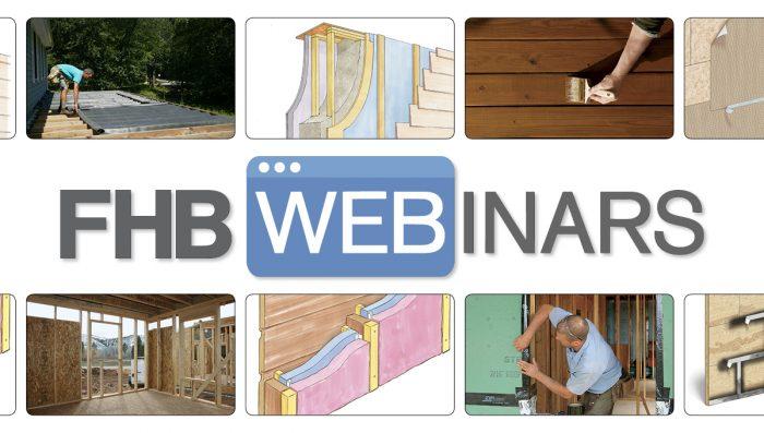 New! Fine Homebuilding Webinar Series