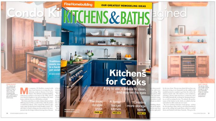 Kitchens & Baths – Winter 2020, Issue #295