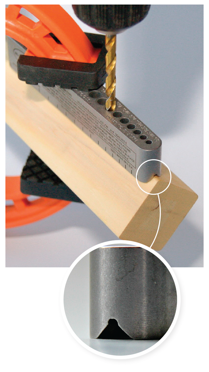 Make it straight. These drill guides by Big Gator Tools have a bottom groove to center the guide on 90° corners or round stock.