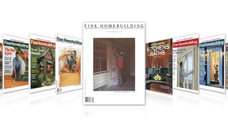 40 years of Fine Homebuilding Magazine