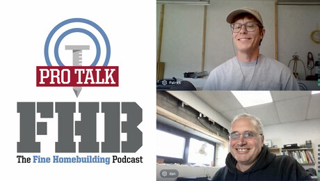Podcast 343: PRO TALK With Builder Dan Kolbert