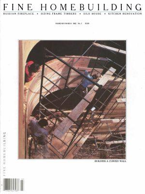 Fine Homebuilding magazine, Feb/March 1982, issue #7