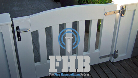 Podcast 356: Living with Your Own Work, Lowering a Basement Floor, and Hinge-Prepping Doors