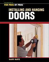 Installing and Hanging Doors