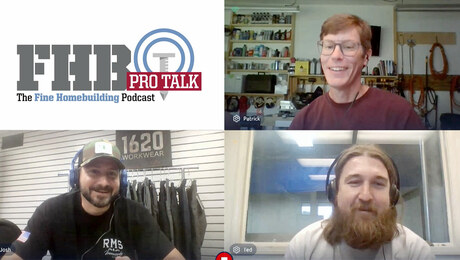 Fine Homebuilding Podcast 387: PRO TALK With Workwear Makers Josh Walker and Ted De Innocentis