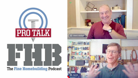 Podcast 395: PRO TALK With Builder and Remodeler Rob Robillard