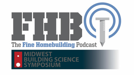 Podcast 398: Live from the 2021 Midwest Building Science Symposium
