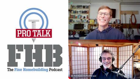Podcast 399: PRO TALK With Builder Tom Bodett