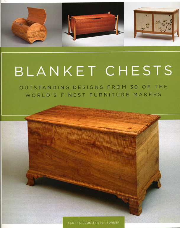 Blanket Chests By Scott Gibson And Peter Turner Taunton Press, 2011.  $24.95; 176 Pp.