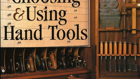 UPDATE: Book Giveaway: Choosing & Using Hand Tools - FineWoodworking