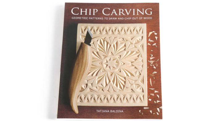 Book Review: Chip Carving by Tatiana Baldina